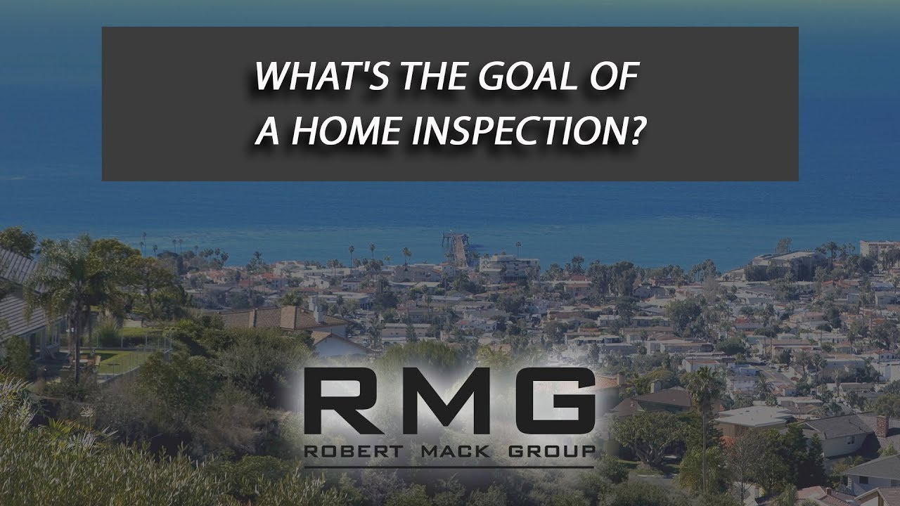What's the Goal of a Home Inspection?