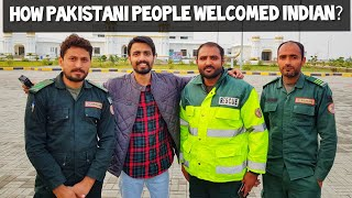 How PAKISTAN People Welcome INDIAN 🇵🇰? PART - 2