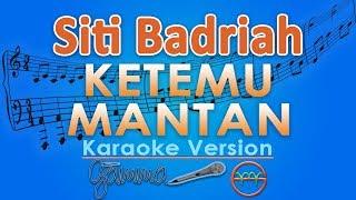Gambar cover Siti Badriah - Ketemu Mantan KOPLO (Karaoke Lirik Tanpa Vokal) by GMusic