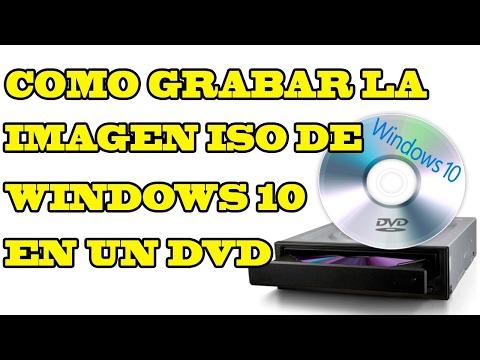 Como Grabar Quemar Windows 10 .ISO RTM en un DVD Virgen sin Programas