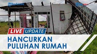 Puting Beliung Hancurkan Puluhan Rumah di 3 Kabupaten di Kalimantan Selatan