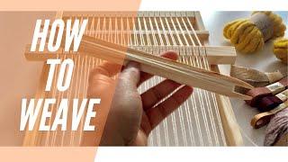 Weaving Beginners: How To Weave