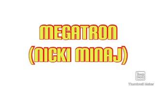 Megatron(Lyric video)