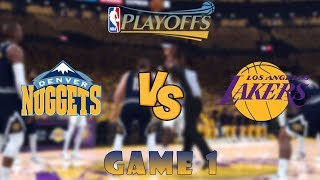 Denver Nuggets vs. Los Angeles Lakers - Game 1 - Semifinals - 2020 NBA Playoffs! - NBA 2K20