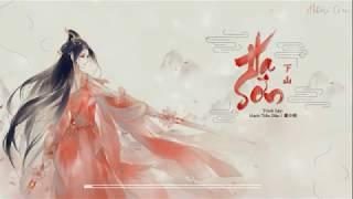 [VIETSUB - GIỌNG NỮ] Hạ Sơn - Mạch Tiểu Đâu | 下山 - 麦小兜