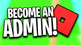 How to Become an ADMIN in Roblox!! #roblox #admin