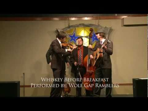 Whiskey Before Breakfast - Performed By:  Wolf Gap Ramblers