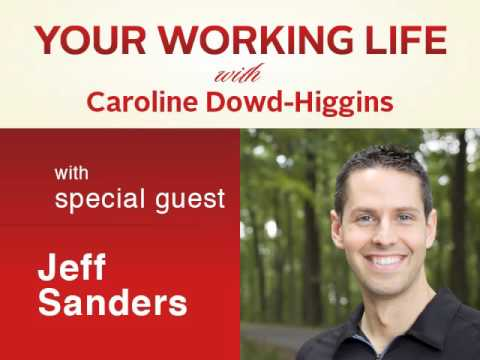 Your Working Life with Jeff Sanders
