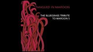 Must Get Out - Tangled in Maroon: The Bluegrass Tribute to Maroon 5 - Pickin' On Series