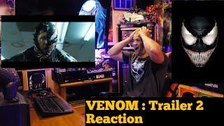 VENOM : Trailer 2 Reaction!