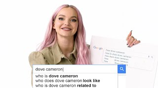 Dove Cameron Answers The Webs Most Searched Questions | WIRED