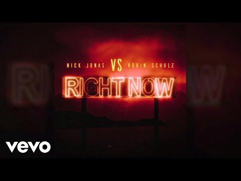 Nick Jonas Robin Schulz Right Now