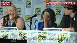 Иэн Сомерхолдер, The Vampire Diaries SDCC Official Comic Con Panel 2014 [Русские субтитры]