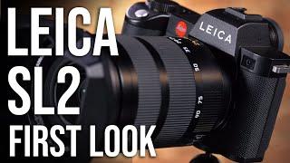 Leica SL2 Mirrorless Camera | First Look