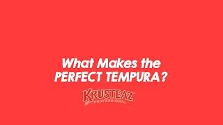 What Makes the Perfect Tempura?