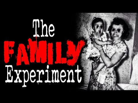 """The Family Experiment"" [Part 3] 