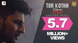 Tor Kotha - Darshan Raval   Tera Zikr   Bengali Version