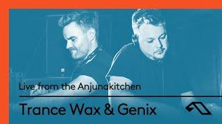 Genix & Trance Wax: Live from the Anjunakitchen