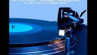 MR WENDAL - Arrested development Dj Joey Hizon Extended remix