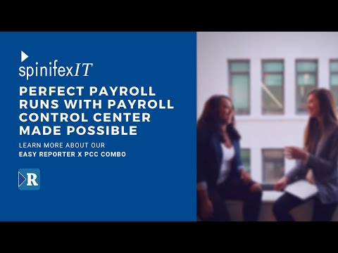 SpinifexIT's Payroll Control Center Integrated Solution Powered By Easy Reporter