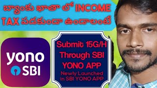 15G / H submission by dharasati tiktok fame couple  through sbi yono app newly launched