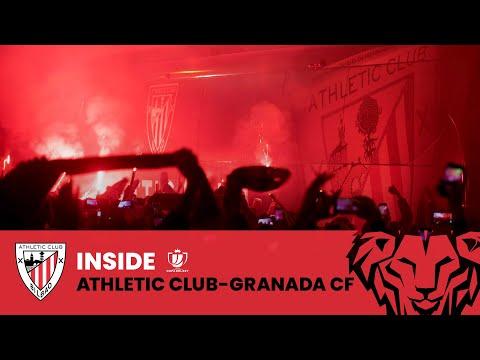 📽 INSIDE I Athletic Club – Granada CF I Copa del Rey Semifinal (ida) 🏆