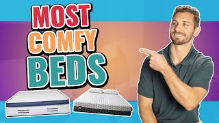 Most Comfortable Mattress In The World (Updated Reviews)
