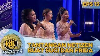 Tantangan Netizen Buat Suci dan Frida - Kontes KDI Eps 13 (14/10)