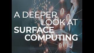 A deeper look at surface computing