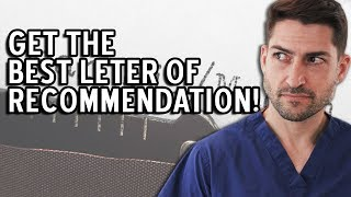 How To Get The Letter Of Recommendation You Need!