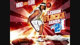 Waka Flocka - Intro (Off Lebron Flocka James 2)