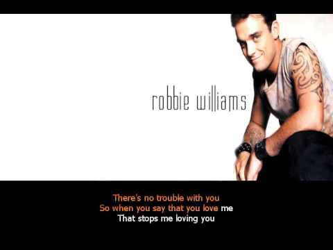 Robbie Williams – The trouble with me