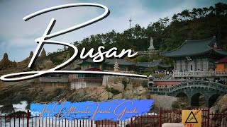 50 Best Things to Do in Busan, South Korea in 2021! The Ultimate Busan Travel Vlog