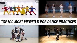 [TOP 100] MOST VIEWED K-POP DANCE PRACTICES • May 2019