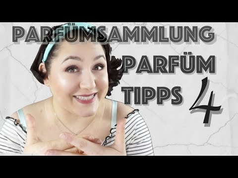 Parfum Tipps Teil 4 l PARFÜMSAMMLUNG l Parfümsammlung 2017/2018