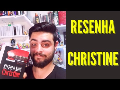 RESENHA - CHRISTINE (STEPHEN KING) REVIEW