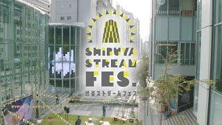 SHIBUYA STREAM FES.<br>DAY 2