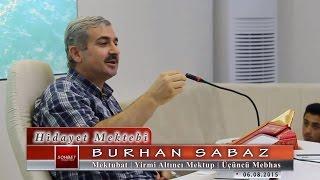 Burhan Sabaz - Mektubat - Yirmi Altıncı Mektup - Üçüncü Mebhas