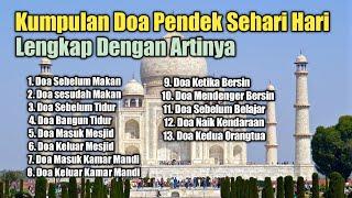 Kumpulan Doa Doa Pendek Sehari Hari beserta artinya...
