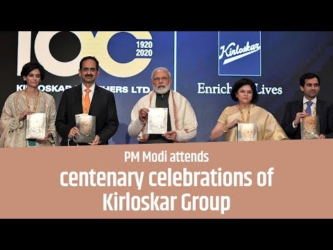 PM attends centenary celebrations of Kirloskar Group in New Delhi