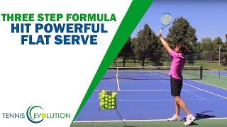 TENNIS FLAT SERVE | The Powerful Three Step Formula  (Pro Level)