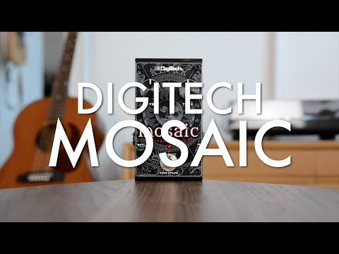 Digitech Mosaic (demo)