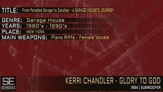 Kerri Chandler - Glory To God (Subwoofer | 1994)