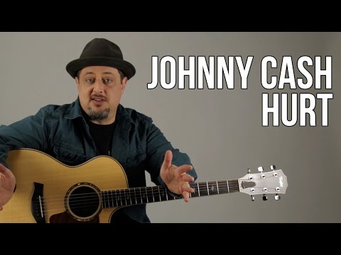 Watch Johnny Cash - Hurt Guitar Lesson - Nine Inch Nails - Trent Reznor on YouTube