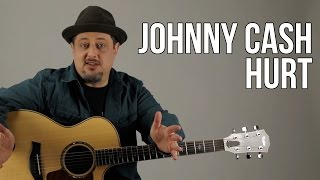 Johnny Cash   Hurt Guitar Lesson   Nine Inch Nails   Trent Reznor