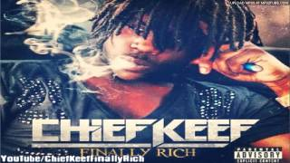 Chief Keef - I Don't Know | Finally Rich (Album)