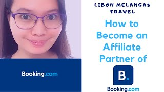 How to Become an Affiliate Partner of Booking in 2019 for FREE for Blogs, Websites or Travel Agency