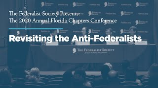 Click to play: Session I: Revisiting the Antifederalists