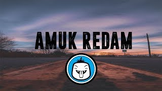 Pee Wee Gaskins   Amuk Redam [Lirik]
