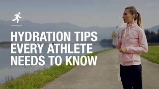 Hydration tips every athlete needs to know